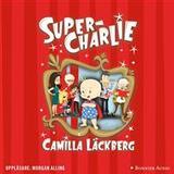 Super charlie Böcker Super-Charlie: - (Ljudbok nedladdning, 2018)