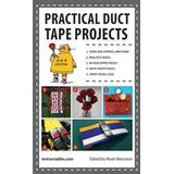 Duct tape Böcker Practical Duct Tape Projects (Häftad, 2013)
