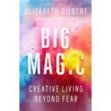 Big magic Böcker Big Magic (E-bok)