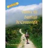 Santiago de compostela Böcker Vandra till Santiago de Compostela (Pocket)