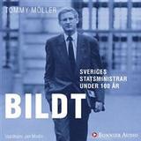 Carl bildt Böcker Sveriges statsministrar under 100 år / Carl Bildt (Ljudbok nedladdning, 2018)