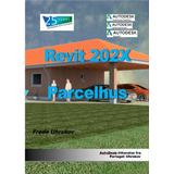 Revit Böcker Revit 202X Parcelhus (Pocket, 2019)