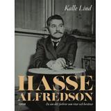 Kalle lind Böcker Hasse Alfredson: en sån där farbror som ritar och berättar (Kartonnage, 2019)