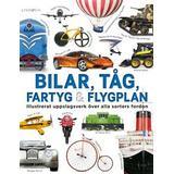 Uppslagsverk Böcker Bilar, tåg, fartyg och flygplan: illustrerat uppslagsverk (Inbunden)