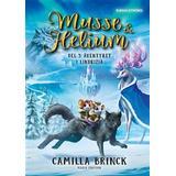 Musse & helium Böcker Musse & Helium. Äventyret i Lindrizia (Inbunden)