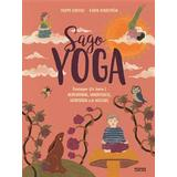 Sagoyoga Böcker Sagoyoga: övningar för barn i nedvarvning, mindfulness, meditation och massage (Inbunden)