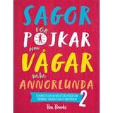 Pojkar som vågar vara annorlunda Böcker Sagor för pojkar som vågar vara annorlunda 2 (Inbunden)