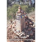 Santiago de compostela Böcker Min Camino - till Santiago de Compostela (Häftad)