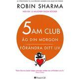 Robin sharma Böcker 5 AM CLUB: Äg din morgon, förändra ditt liv (E-bok, 2019)
