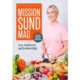 Bøger Mission sund mad: 100 af Michelles bedste opskrifter (Indbundet, 2019)