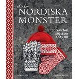Sticka svenska mönster Böcker Sticka nordiska mönster: vantar, mössor, sockor (Inbunden)