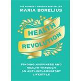 Maria borelius Böcker Health Revolution (Inbunden)