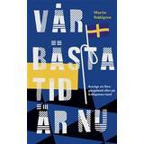 Vår tid är nu Böcker Vår bästa tid är nu (E-bok, 2019)