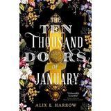 The ten thousand doors of january Böcker The Ten Thousand Doors of January (Inbunden, 2019)