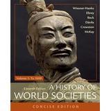 A history of world societies Böcker A History of World Societies, Concise, Volume 1 (Häftad, 2018)