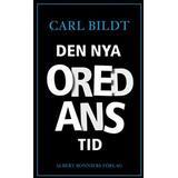 Carl bildt Böcker Den nya oredans tid (Inbunden)