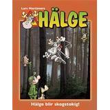 Hälge Böcker Hälge – Hälge blir skogstokig! (Inbunden)