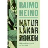 Naturläkarboken Naturläkarboken: Behandlingar och botemedel (E-bok)
