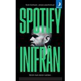 Spotify Böcker Spotify inifrån: så blir man störst i världen (Pocket)