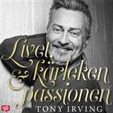 Kärleken till livet Böcker Livet, kärleken & passionen (Ljudbok nedladdning, 2019)