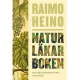 Naturläkarboken Naturläkarboken: Naturläkekonstens grunder (E-bok)