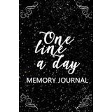 A month and a day Böcker One Line a Day Memory Journal: 5 Years of Memories, Blank Date No Month (Häftad, 2017)