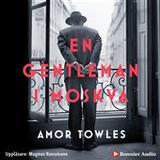 En gentleman i moskva Böcker En gentleman i Moskva