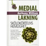 Medial läkning : sköldkörtelns hemlighet Böcker Medial läkning: sköldkörtelns hemlighet