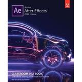 Adobe after effects Böcker Adobe After Effects Classroom in a Book (2020 release)