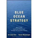 Blue ocean strategy Böcker Blue Ocean Strategy (Inbunden, 2005)