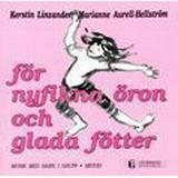 Nyfikna öron Böcker För nyfikna öron och glada fötter - metodbok (Häftad, 1994)