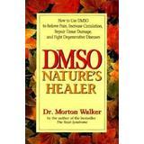 Dmso Böcker Dmso: Nature's Healer (Häftad, 1993)