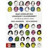 Ledarskap i klassrummet Böcker Makt, känslor och ledarskap i klassrummet (Häftad, 2011)