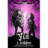 Syster varg Böcker Yla i natten: andra boken om Syster Varg (Inbunden, 2011)