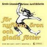 Nyfikna öron Böcker För nyfikna öron och glada fötter - Rep 2 (Häftad, 1994)