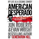 Desperado Böcker American desperado - my life as a cocaine cowboy (Pocket, 2011)