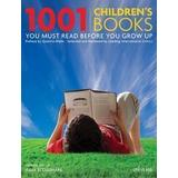 1001 books you must read Böcker 1001 Children's Books You Must Read Before You Grow Up