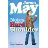 James may Böcker Notes from the hard shoulder (Pocket, 2007)