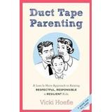 Duct tape Böcker Duct Tape Parenting