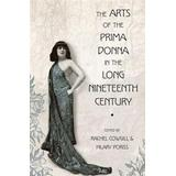 Liv strömquist Böcker The Arts of the Prima Donna in the Long Nineteenth Century (Häftad, 2012)