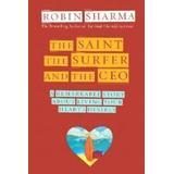 Robin sharma Böcker The Saint, the Surfer, and the CEO (Häftad, 2003)