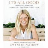 Gwyneth paltrow Böcker It's All Good (Inbunden, 2013)
