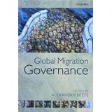 Global migration Böcker Global Migration Governance