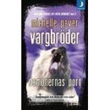 Demonernas port Böcker Vargbröder. Demonernas port (Pocket, 2008)