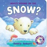 Hide and seek böcker Who's Hiding in the Snow? (Hide-&-Seek Fun Book)
