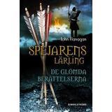 Flanagan john Böcker Spejarens lärling 11 - De glömda berättelserna (E-bok, 2013)