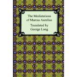 Marcus aurelius meditations Böcker The Meditations of Marcus Aurelius (Häftad, 2005)