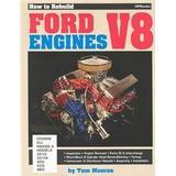 Tom ford böcker Rebuild Ford V-8 HP36 (Häftad, 1980)