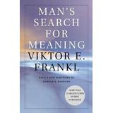 Viktor frankl mans search for meaning Böcker Man's Search for Meaning (Pocket, 2006)