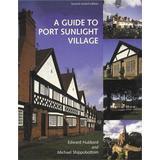 Village port Böcker A Guide to Port Sunlight Village 2nd editon